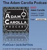 Adam carolla podcast