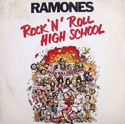 Ramones Rock & Roll High School