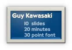 Guy Kawasaki PPT Rules