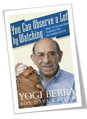 You Can Observe A Lot By Watching_Yogi Berra