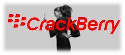 BlackBerry aka CrackBerry